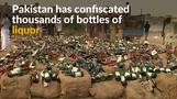Contraband liquor seized by Pakistan, where alcohol is banned