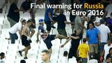 Russian Euro 2016 soccer team given last chance by UEFA