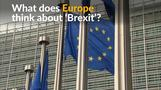 What do Europeans think of 'Brexit'?