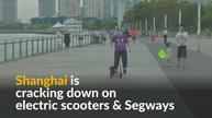 Shanghai bans electric scooters, Segways