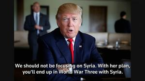 Exclusive - Trump says Clinton policy on Syria would lead to World War Three