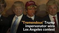 'Tremendous' Trump impersonator wins Los Angeles contest