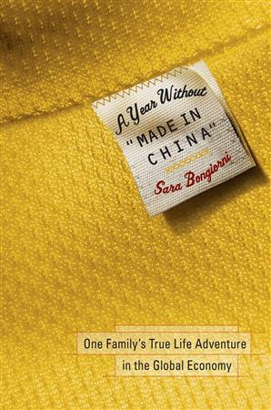 The cover of the book ''A Year Without 'Made in China,''' is pictured in this undated photograph. Lamps, birthday candles, mouse traps and flip-flops. Such is the stuff that binds the modern American family to the global economy, author Sara Bongiorni discovers during a year of boycotting anything made in China. REUTERS/Wiley Publishing/Handout