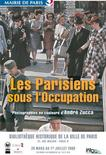 "<p>An undated handout of a poster advertising an exhibition of photographs by Andre Zucca called ""Parisians under the Occupation."" REUTERS/Mairie de Paris/Handout</p>"