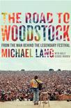 "<p>The cover of Martin Lang's ""The Road to Woodstock"". REUTERS/HarperCollins/Handout</p>"
