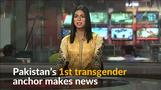 Pakistan's transgender anchor goes on air defying stigma