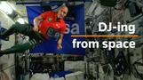 Astronaut plays first ever DJ set from International Space Station