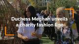 Duchess of Sussex redefines royal fashion with British charity line