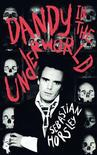 """<p>An undated image of the cover of Sebastian Horseley's """"Dandy in the Underworld"""", released to Reuters on March 20, 2008. REUTERS/HarperCollins/Handout</p>"""